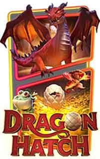 Dragon Hatch สล็อตPG